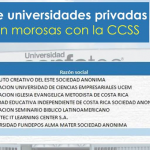 Siete universidades privadas le deben cerca de ¢216 millones a la CCSS