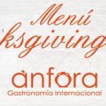 ¿Qué ofrecerá el restaurante Anfora para la cena de Thanksgiving?
