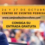 Último día para registrarse y obtener entrada gratuita al San José Business Show