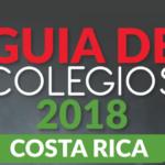 Guía para escoger colegio 2018 – Costa Rica